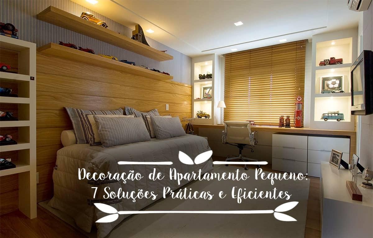 Decora o de apartamento pequeno 7 solu es pr ticas e for Como decorar un apartamento sencillo